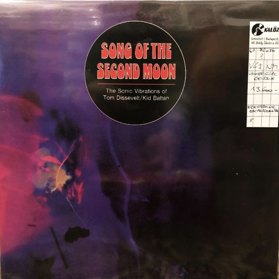 Tom Dissevelt & Kid Baltan Song Of The Second Moon: The Sonic Vibrations used vinyl | Kalóz Record Store Budapest